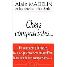 CHERS COMPATRIOTES...