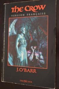 The Crow, tome 1 par James O'Barr