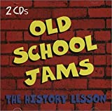 Old School Jams: The History Lesson
