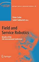 Field and Service Robotics: Results of the 5th International Conference (Springer Tracts in Advanced Robotics)