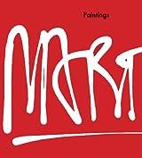 Eddie Martinez: Paintings