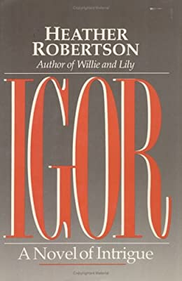 Igor: A Novel of Intrigue