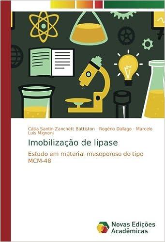 Imobilização de lipase: Estudo em material mesoporoso do ...