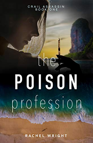 The Poison Profession by Rachel Wright