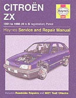 buy citroen zx petrol service and repair manual 1991 1998 haynes rh amazon in Citroen Berlingo citroen zx service manual pdf