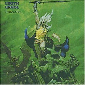 Cirith Ungol: Frost and Fire (Audio CD)