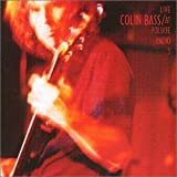 Live at Polski Radio 3 by Colin Bass (2002-07-30)