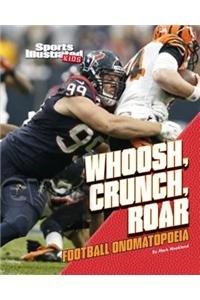 Whoosh, Crunch, Roar: Football Onomatopoeia (Football Words)