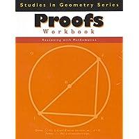 Proofs Workbook (Studies in Geometry Series)