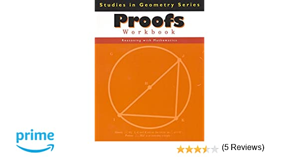 Proofs Workbook (Studies in Geometry Series): Tammy Pelli Leonard ...