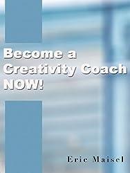 Become a Creativity Coach Now!