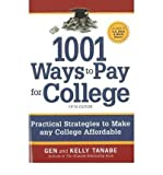 1001 Ways to Pay for College: Practical Strategies to Make Any College Affordable (1001 Ways to Pay for College) (Paperback) - Common