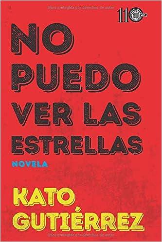 No puedo ver las estrellas (Spanish Edition) (Spanish)