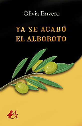 Amazon Com Ya Se Acabo El Alboroto Spanish Edition Ebook Olivia
