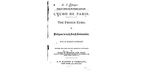 The French Echo, Or, Dialogues to Teach French Conversation (French