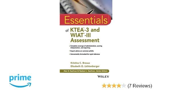 Essentials of KTEA-3 and WIAT-III Assessment (Essentials of