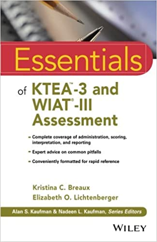 Essentials Of KTEA 3 And WIAT III Assessment Essentials Of
