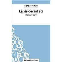 La vie devant soi de Romain Gary (Fiche de lecture): Analyse complète de l'oeuvre (French Edition)
