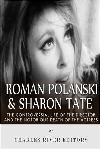 Roman Polanski & Sharon Tate: The Controversial Life of the