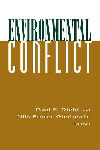 Environmental Conflict: An Anthology