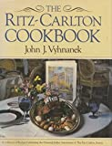The Ritz-Carlton Cookbook, Vyhnanek, John J., 0151776970