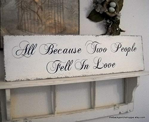 Ballkleid Wedding Signs All Because Two People Fell in Love Bride and Groom Mr and Mrs Shabby Cottage Romantic Signs 22 X 8 Home Craft Wood Sign for Women Men Housewarming Gift (All Because Two People Fell In Love Sign)
