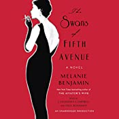 The Swans of Fifth Avenue: A Novel | Melanie Benjamin