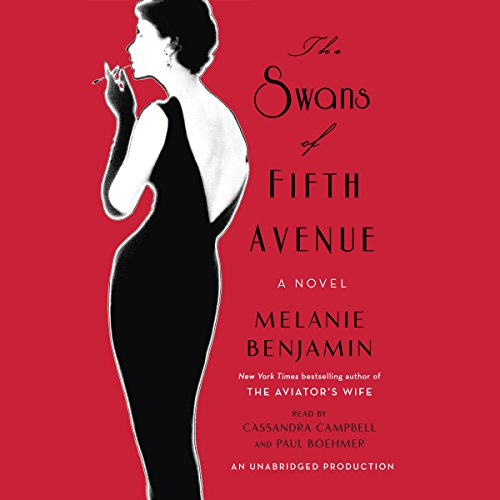 The Swans of Fifth Avenue: A Novel Audiobook [Free Download by Trial] thumbnail