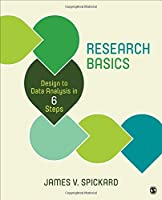 Research Basics: Design to Data Analysis in Six Steps Front Cover