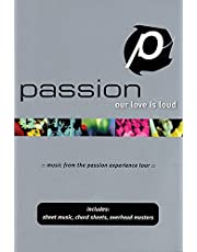 Passion - Our Love Is Loud: Worship Together