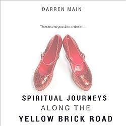 Spiritual Journeys Along the Yellow Brick Road, 3rd Edition