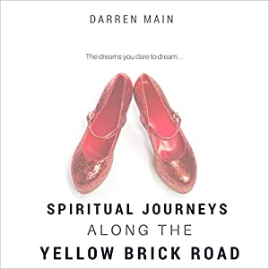 Spiritual Journeys Along the Yellow Brick Road, 3rd Edition Audiobook
