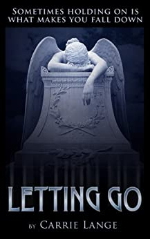 Letting Go by [Lange, Carrie]
