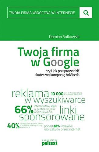 Twoja firma w Google (Polish Edition) Damian Salkowski