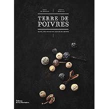 Terre de poivre: Baies, graines & follicules du monde