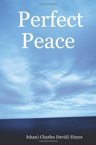 Perfect Peace: An Introduction To Your Natural State pdf epub