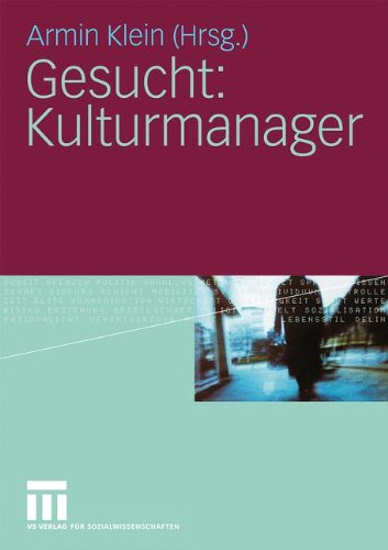 Gesucht: Kulturmanager (German Edition)