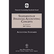 2007 FASB Statements of Financial Accounting Concepts (Fasb Statement of Concepts)