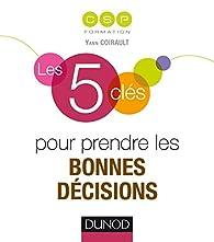 Les 5 clés pour prendre les bonnes décisions par  CSP