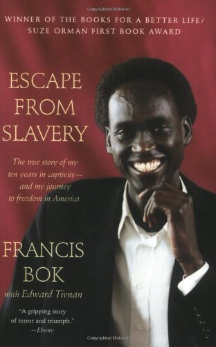 Escape from Slavery: The True Story of My Ten Years in Captivity and My Journey to Freedom in America