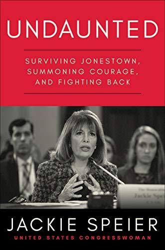 (Undaunted: Surviving Jonestown, Summoning Courage, and Fighting Back)