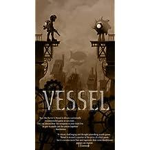 Vessel [Online Game Code]