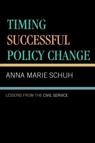 Timing Successful Policy Change: Lessons from the Civil Service