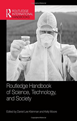 Routledge Handbook of Science, Technology, and Society (Routledge International Handbooks)