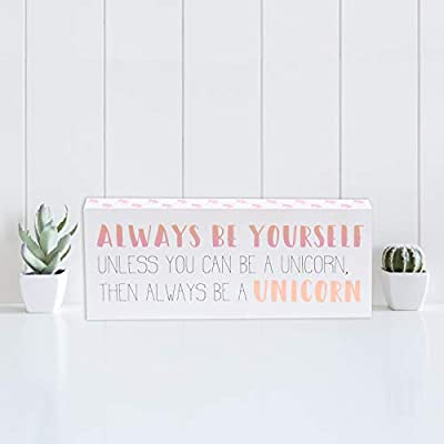 "Barnyard Designs Always Be Yourself Unless You Can Be A Unicorn Box Sign Decorative Wood Inspirational Wall Decor 12"" x 5"""