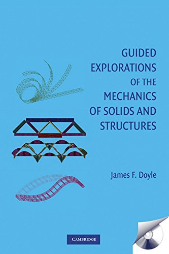 Guided Explorations of the Mechanics of Solids and Structures (Cambridge Aerospace Series)