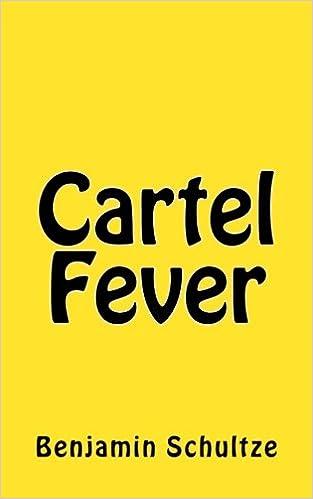 Cartel Fever: Amazon.es: Benjamin Schultze: Libros en ...
