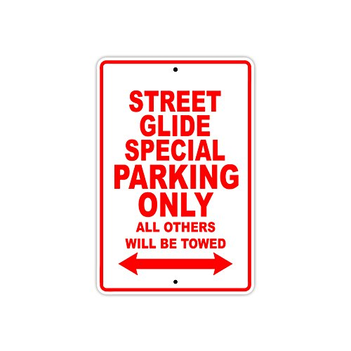 HARLEY DAVIDSON STREET GLIDE SPECIAL Parking Only All Others Will Be Towed Motorcycle Bike Novelty Garage Aluminum 8