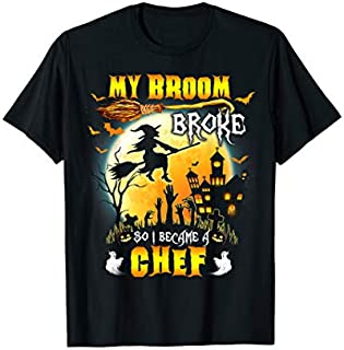 My Broom Broke So I Became A Chef Halloween Spooky T-shirt   Size S - 5XL