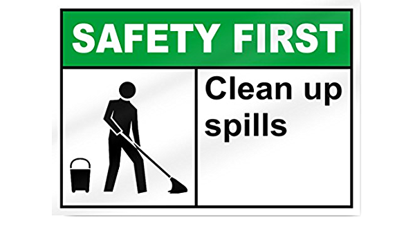 Clean Spillages Immediately Safety Information Vintage Look Metal Warning Sign